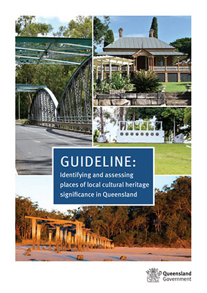 Identifying and assessing places of local cultural heritage significance in Queensland